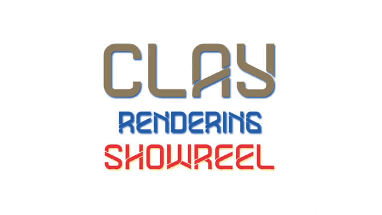 Clay Rendering Showreel